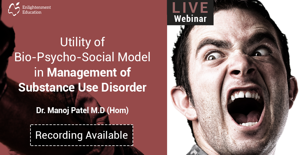 Utility Of Bio-Psycho-Social Model in Management of Substance Use Disorder