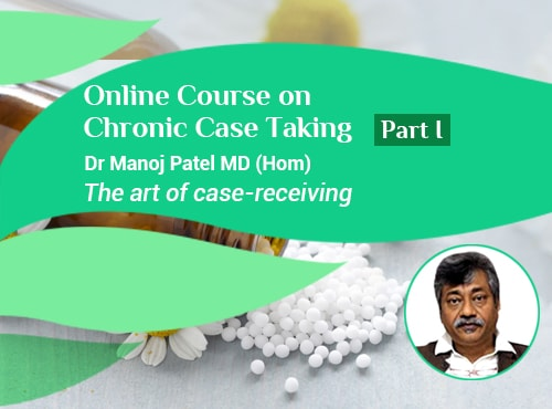 Online course on Chronic Case Taking – Part I