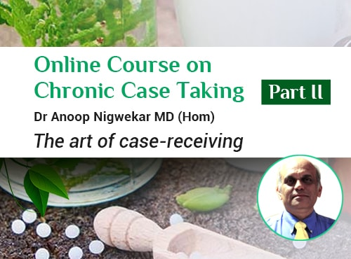 Online course on Chronic Case Taking – Part 2